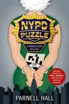 NYPD Puzzle - A Puzzle Lady Mystery ebook by Parnell Hall
