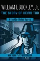 The Story of Henri Tod ebook by William F. Buckley Jr.