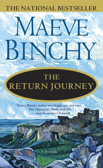 The Return Journey - Stories ebook by Maeve Binchy