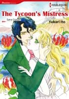 THE TYCOON'S MISTRESS (Harlequin Comics) - Harlequin Comics ebook by Sara Craven, Yukari Ito