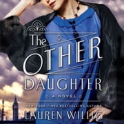 The Other Daughter - A Novel audiobook by Lauren Willig
