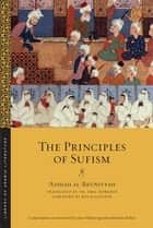 The Principles of Sufism ebook by Th. Emil Homerin, Ros Ballaster, ʿĀʾishah al-Bāʿūniyyah