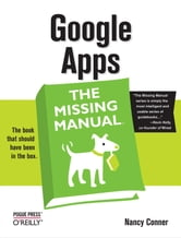 Google Apps: The Missing Manual - The Missing Manual ebook by Nancy Conner