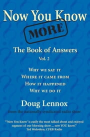Now You Know More - The Book of Answers, Vol. 2 ebook by Doug Lennox,Catriona Wight