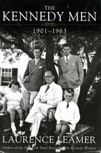 The Kennedy Men, 1901-1963