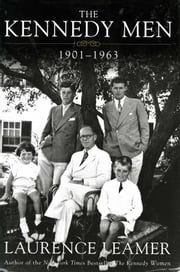 The Kennedy Men - 1901-1963 ebook by Kobo.Web.Store.Products.Fields.ContributorFieldViewModel
