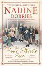 The Four Streets Saga ebook by Nadine Dorries