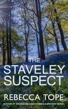 The Staveley Suspect ebook by Rebecca Tope