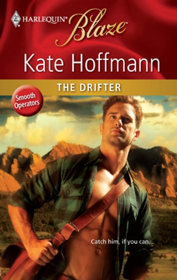 The Drifter ebook by Kate Hoffmann
