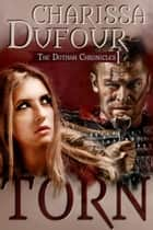 Torn ebook by Charissa Dufour