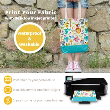 Print Your Waterproof and Washable Fabric With Desktop Inkjet Printer