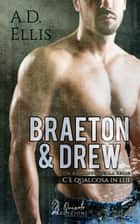 Braeton & Drew ebook by A.D. Ellis