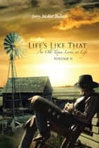 Life's Like That ebook by Jerry McKee Bullock