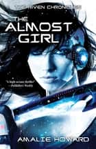 The Almost Girl ebook by Amalie Howard