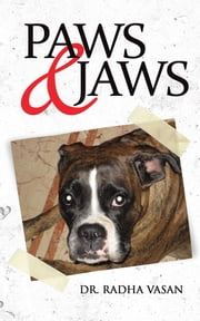 Paws & Jaws ebook by Dr Radha Vasan