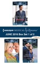 Harlequin Medical Romance June 2016 - Box Set 1 of 2 - The Prince and the Midwife\One Night, Twin Consequences\The Doctor's Forbidden Fling ebook by Robin Gianna, Annie O'Neil, Karin Baine