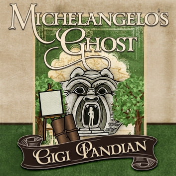 Michelangelo's Ghost audiobook by Gigi Pandian