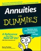 Annuities For Dummies ebook by