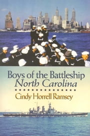 Boys of the Battleship North Carolina ebook by Cindy Horrell Ramsey