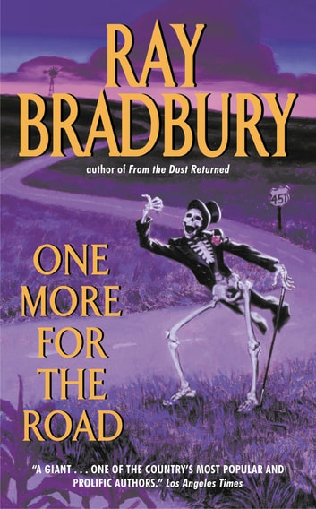 One More for the Road ebook by Ray Bradbury