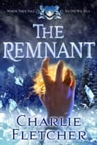 Ebook The Remnant di An Oversight Novel