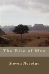 The Rise of Men ebook by Steven Novotny