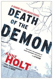 Death of the Demon - A Hanne Wilhelmsen Novel ebook by Anne Holt