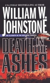 Death in the Ashes ebook by William W. Johnstone