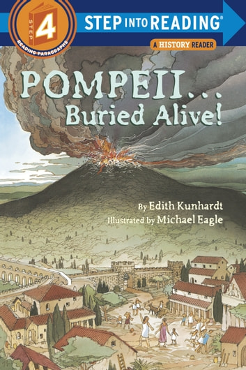 Pompeii...Buried Alive! ebook by Edith Kunhardt