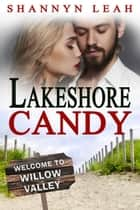 Lakeshore Candy ebook by Shannyn Leah