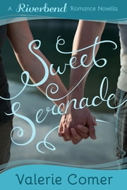Sweet Serenade ebook by Valerie Comer