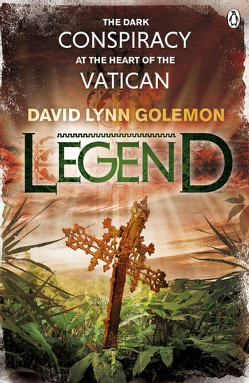 Legend ebook by David Lynn Golemon