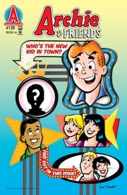 Archie & Friends #139 ebook by Alex Simmons,Dan Parent,Jim Amash,Jack Morelli,Teresa Davidson,Glenn Whitmore