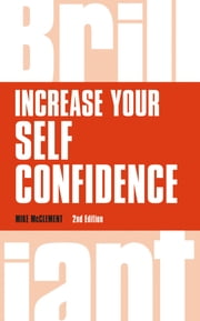 Increase your self confidence ebook by Mr Mike McClement