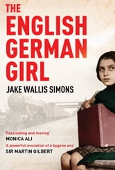 The English German Girl ebook by Jake Wallis Simons