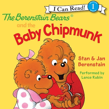 The Berenstain Bears and the Baby Chipmunk audiobook by Jan Berenstain,Stan Berenstain