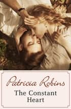 The Constant Heart ebook by Patricia Robins