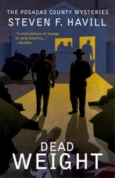 Dead Weight - A Posadas County Mystery ebook by Steven F Havill