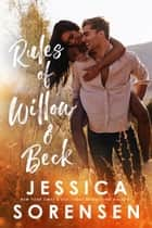 Rules of Willow & Beck - Rebels & Mistfits, Willow & Beck ebook by Jessica Sorensen