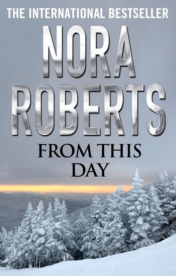 From This Day ebook by Nora Roberts