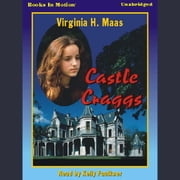 Castle Craggs audiobook by Virginia Maas
