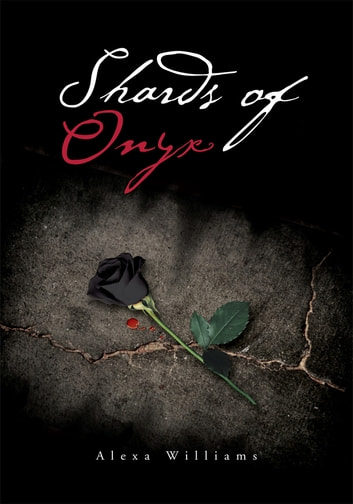 Shards of Onyx ebook by Alexa Williams