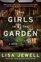 The Girls in the Garden eBook von Lisa Jewell