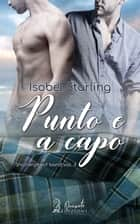 Punto e a capo 電子書籍 by Isobel Starling