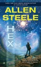 Hex ebook by Allen Steele
