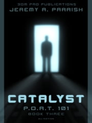 Catalyst: PORT101 - Book Three ebook by Jeremy Parrish