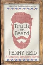 Truth or Beard ebook by Penny Reid