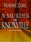 A Murder in Knoxville