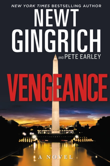 Vengeance ebook by Newt Gingrich,Pete Earley