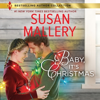 Baby, It's Christmas audiobook by Susan Mallery